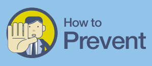 How To Prevent Anything & Everything